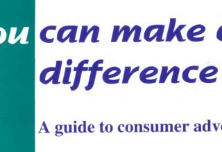 1997 - You can make a difference, a guide to consumer advocacy.