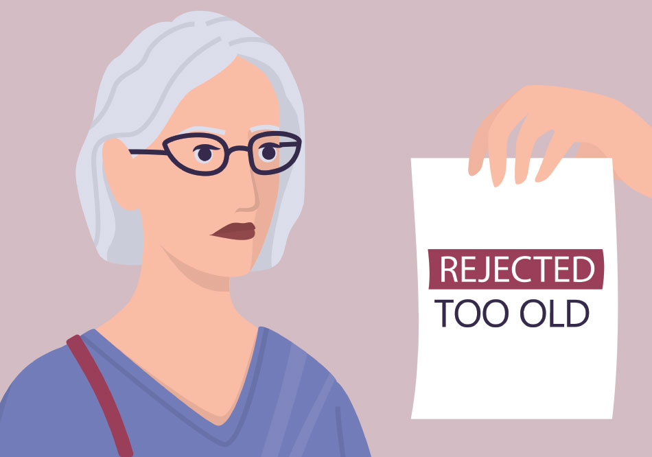 """An illustration of a hand holding up a sign in front of a older woman, with """"rejected, too old"""" written on it"""