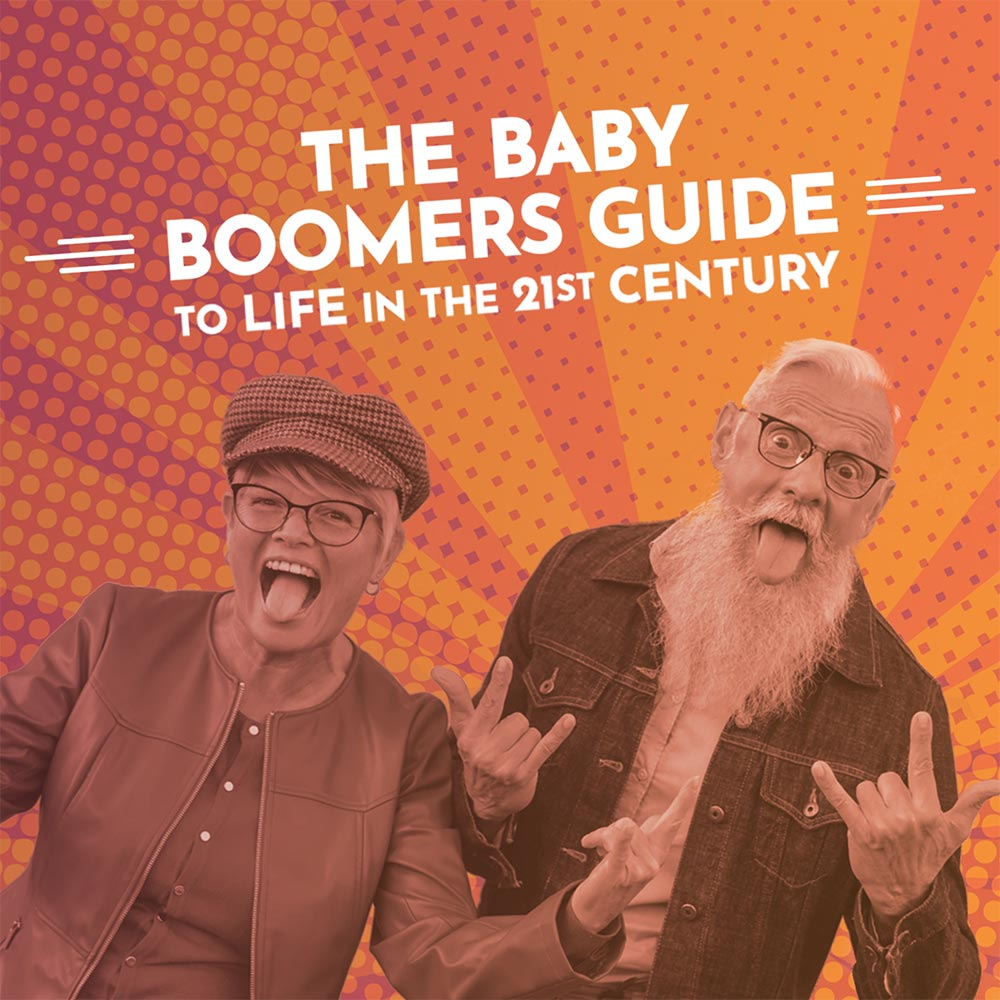 The Baby Boomers Guide to Life in the 21st Century cover